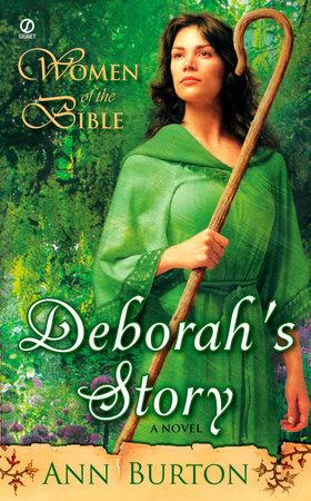 Women of the Bible: Deborah's Story: A Novel by Ann Burton
