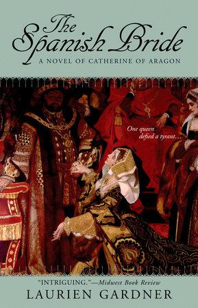 The Spanish Bride by Laurien Gardner