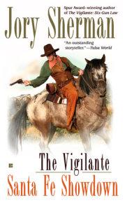 The Vigilante: Santa Fe Showdown