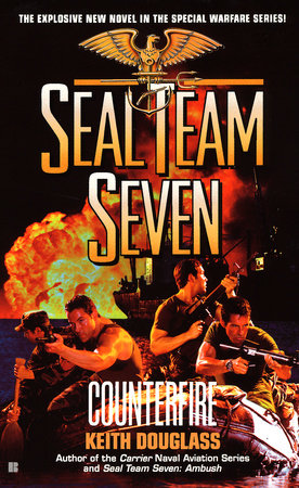 Seal Team Seven #16: Counterfire by Keith Douglass