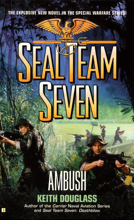 Seal Team Seven #15: Ambush by Keith Douglass