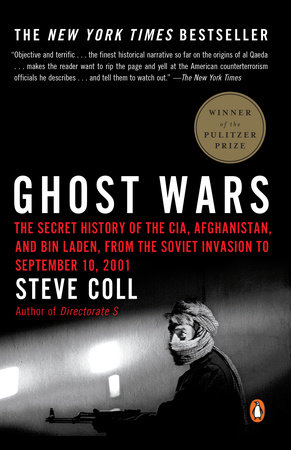 Ghost Wars by Steve Coll | PenguinRandomHouse com: Books