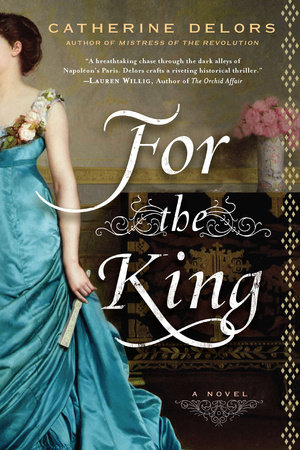 For the King by Catherine Delors