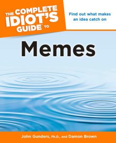 The Complete Idiot's Guide to Memes