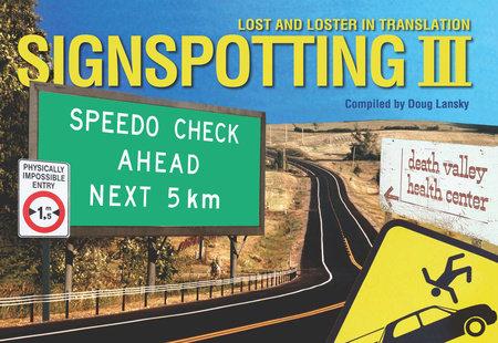 Signspotting III by Doug Lansky