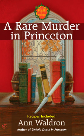 A Rare Murder In Princeton by Ann Waldron