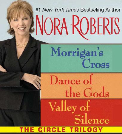 Nora Roberts' Circle Trilogy by Nora Roberts