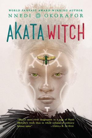 Akata Witch by Nnedi Okorafor: 9780142420911 | PenguinRandomHouse.com: Books