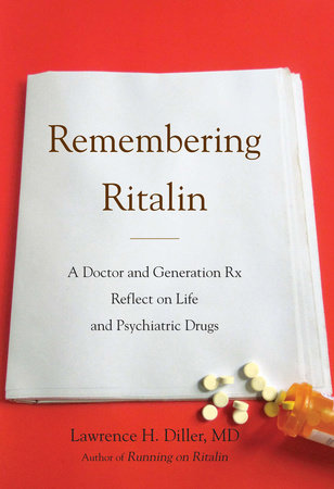 Remembering Ritalin by Lawrence H. Diller