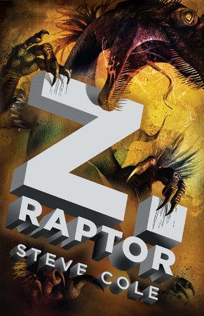 Z. Raptor by Steve Cole