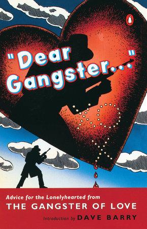 Dear Gangster... by Gangster of Love