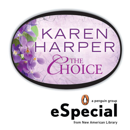 The Choice by Karen Harper