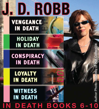J.D. Robb The IN DEATH Collection Books 6-10 by J. D. Robb and Nora Roberts