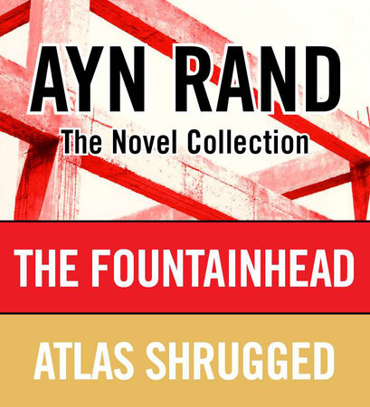 Ayn Rand Novel Collection by Ayn Rand