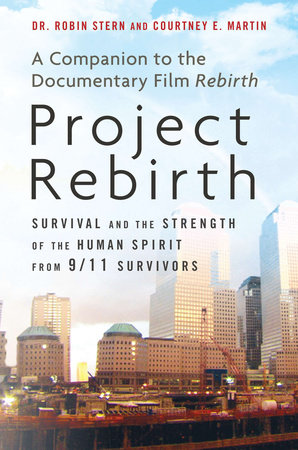 Project Rebirth by Dr. Robin Stern and Courtney E. Martin
