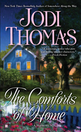 The Comforts of Home by Jodi Thomas