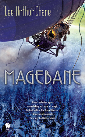 Magebane by Lee Arthur Chane