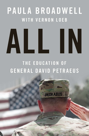All In by Paula Broadwell and Vernon Loeb