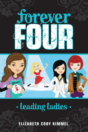 Leading Ladies #2 by Elizabeth Cody Kimmel