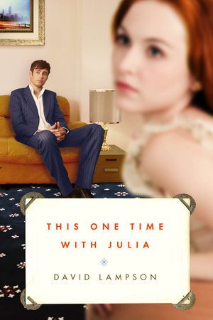 This One Time with Julia by David Lampson