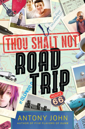 Thou Shalt Not Road Trip by Antony John