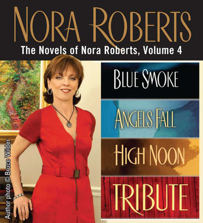 The Novels of Nora Roberts, Volume 4 by Nora Roberts