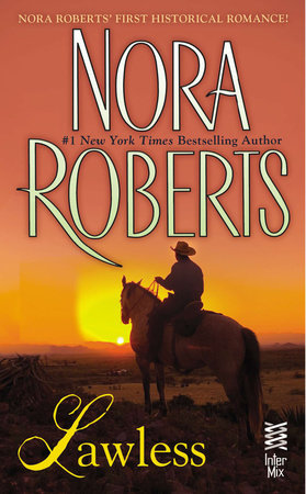Lawless by Nora Roberts