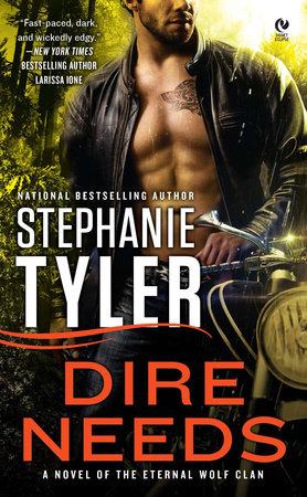 Dire Needs by Stephanie Tyler