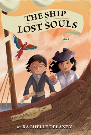 The Ship of Lost Souls #1 by Rachelle Delaney; Illustrated by Gerald Guerlais