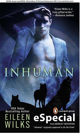Inhuman by Eileen Wilks