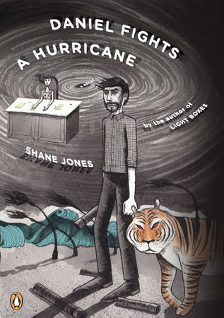 Daniel Fights a Hurricane by Shane Jones