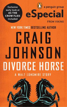 Divorce Horse by Craig Johnson