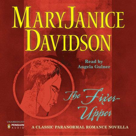 The Fixer-Upper by MaryJanice Davidson
