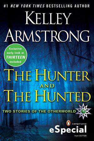 The Hunter and the Hunted by Kelley Armstrong