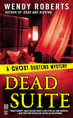 Dead Suite by Wendy Roberts