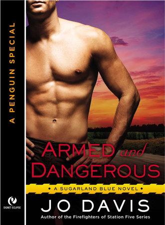 Armed and Dangerous by Jo Davis