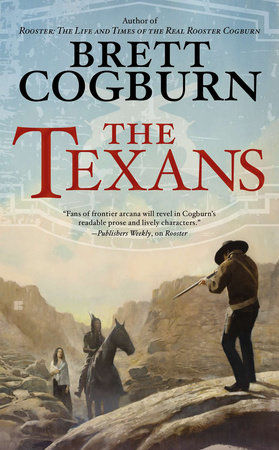 The Texans by Brett Cogburn