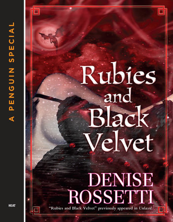 Rubies and Black Velvet by Denise Rossetti