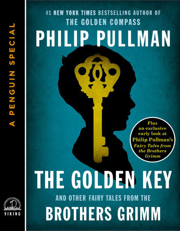 The Golden Key by Philip Pullman