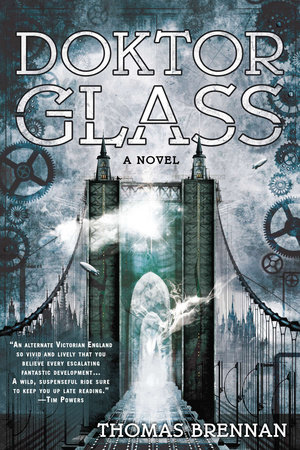Doktor Glass by Thomas Brennan