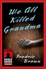 We All Killed Grandma