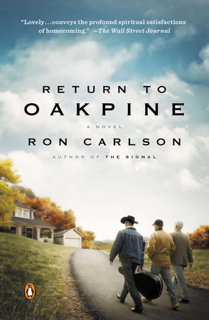 Return to Oakpine by Ron Carlson