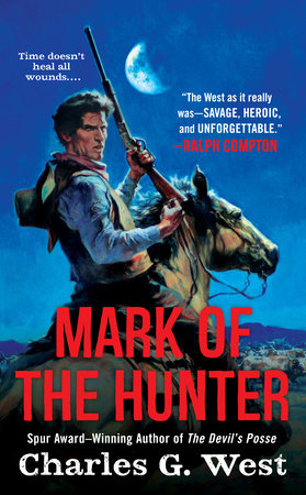 Mark of the Hunter by Charles G. West