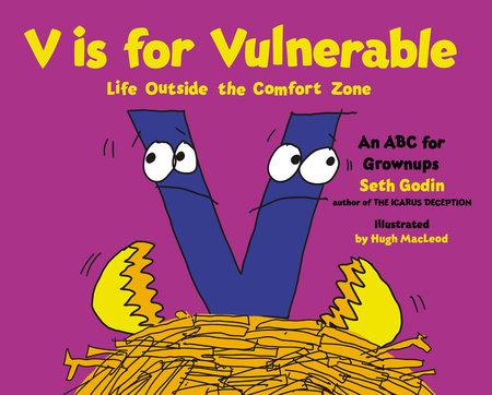 V Is for Vulnerable by Seth Godin