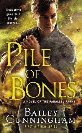 Pile of Bones by Bailey Cunningham