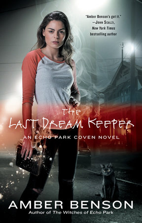 The Last Dream Keeper by Amber Benson