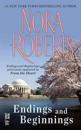 Endings and Beginnings by Nora Roberts