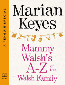 Mammy Walsh's A-Z of the Walsh Family