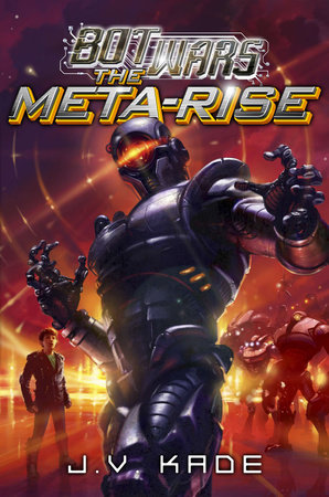 The Meta-Rise by J.V. Kade
