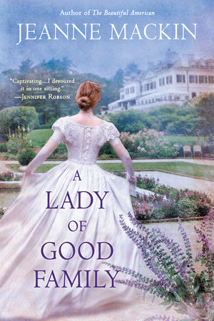 A Lady of Good Family by Jeanne Mackin